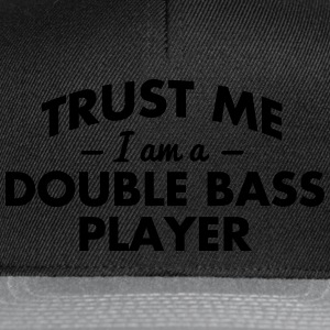 NEW trust me i am a double bass player - Snapback Cap