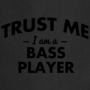 NEW trust me i am a bass player - Cooking Apron
