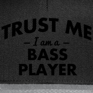 NEW trust me i am a bass player - Snapback Cap