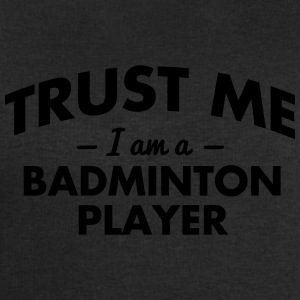 NEW trust me i am a badminton player - Men's Sweatshirt by Stanley & Stella