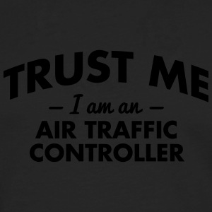 NEW trust me i am an air traffic controller - Men's Premium Longsleeve Shirt