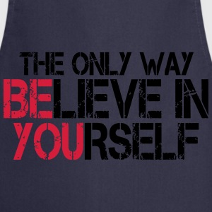 Believe in yourself - Bodybuilding, Fitness T-Shirts - Cooking Apron