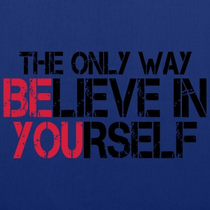 Believe in yourself - Bodybuilding, Fitness T-Shirts - Tote Bag