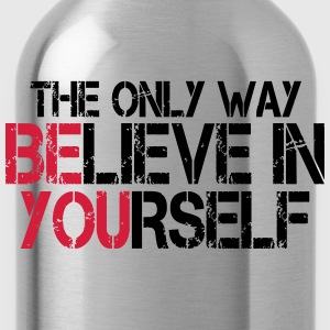 Believe in yourself - Bodybuilding, Fitness T-Shirts - Water Bottle