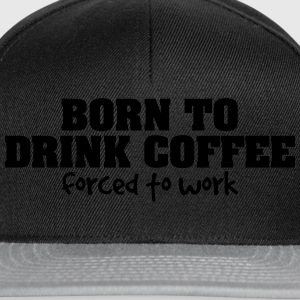 born to drift forced to work - Snapback Cap