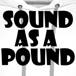 Sound as a Pound - Men's Premium Hoodie