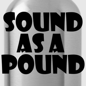 Sound as a Pound - Water Bottle