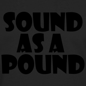 Sound as a Pound - Men's Premium Longsleeve Shirt