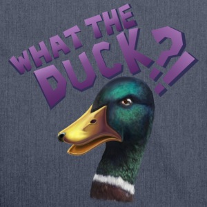 What The Duck?! Tee shirts - Sac bandoulière 100 % recyclé