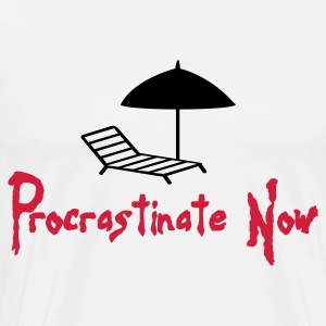 Procrastination now!  Aprons - Men's Premium T-Shirt