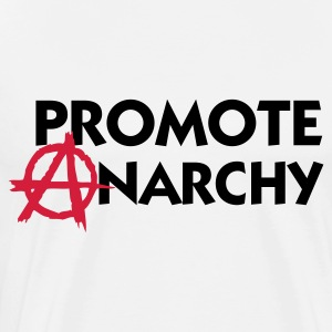 I promote anarchy! Long sleeve shirts - Men's Premium T-Shirt