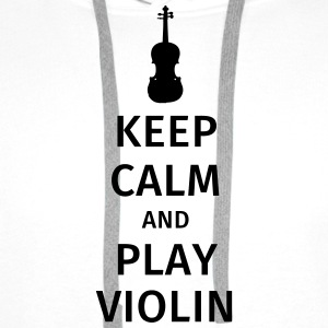 keep calm and play violin T-shirts - Herre Premium hættetrøje
