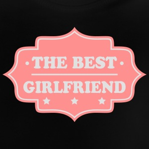 The best girlfriend 333 Camisetas - Camiseta bebé