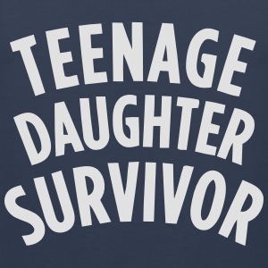 TEENAGE DAUGHTER SURVIVOR T-Shirts - Männer Premium Tank Top