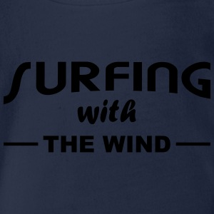 Surfing with the wind T-Shirts - Baby Bio-Kurzarm-Body