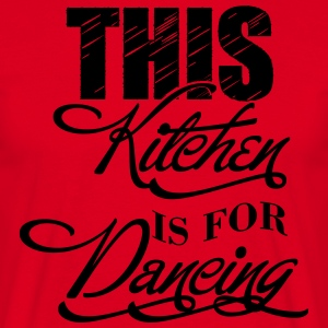 This kitchen is for dancing Kookschorten - Mannen T-shirt