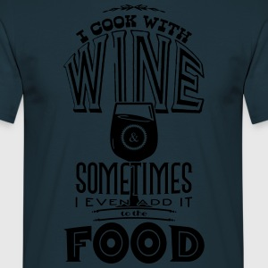 I cook with wine  Aprons - Men's T-Shirt