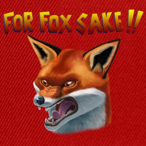 For Fox Sake!! Tee shirts - Casquette snapback