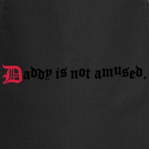 daddy is not amused  Long sleeve shirts - Cooking Apron