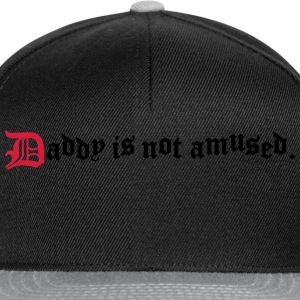 daddy is not amused  Shirts - Snapback Cap