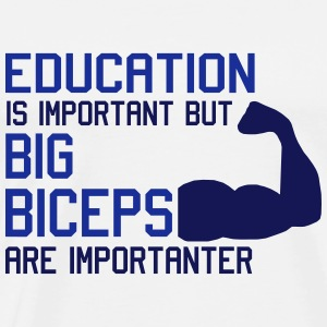 BIG BICEPS ARE IMPORTANTER Tops - Camiseta premium hombre