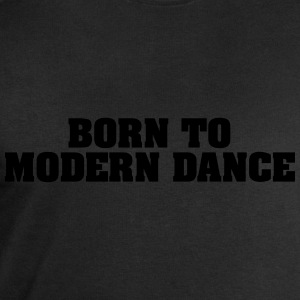 born to modern dance - Men's Sweatshirt by Stanley & Stella