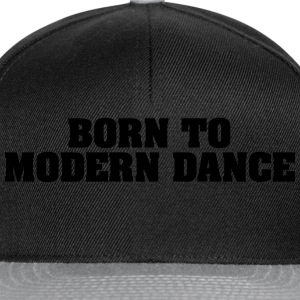 born to modern dance - Snapback Cap