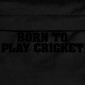 born to play cricket - Kids' Backpack