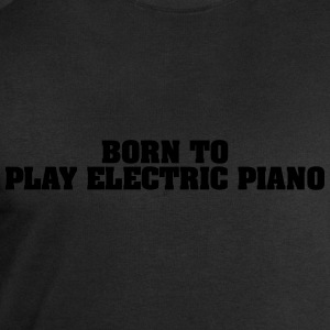 born to play electric piano - Men's Sweatshirt by Stanley & Stella