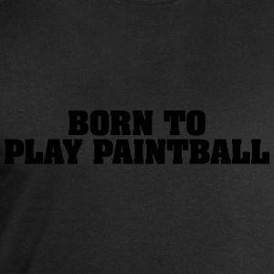 born to play paintball - Men's Sweatshirt by Stanley & Stella