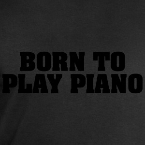 born to play piano - Men's Sweatshirt by Stanley & Stella