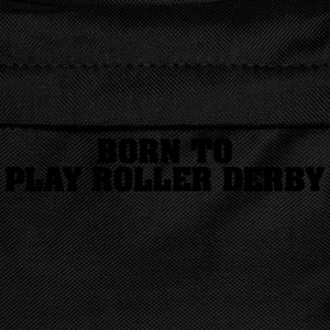 born to play roller derby - Kinder Rucksack