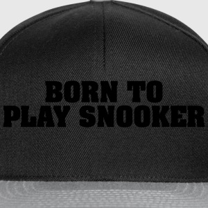 born to play snooker - Snapback Cap