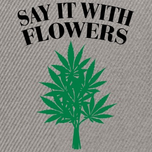 Cannabis - Say it with Flowers Gensere - Snapback-caps