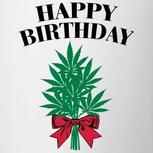 Cannabis - Happy Birthday  T-Shirts - Tasse