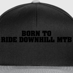 born to ride downhill mtb - Snapback Cap