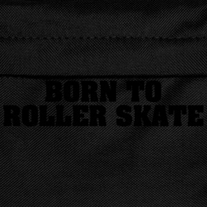 born to roller skate - Kinder Rucksack