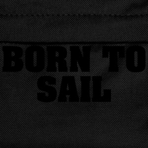 born to sail - Kids' Backpack
