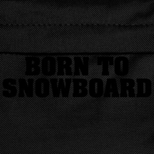 born to snowboard - Kids' Backpack