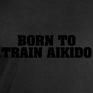 born to train aikido - Men's Sweatshirt by Stanley & Stella