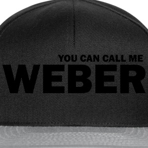 you can call me weber T-Shirts - Snapback Cap