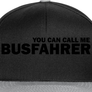 you can call me busfahrer T-Shirts - Snapback Cap