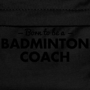 born to be a badminton coach - Kids' Backpack