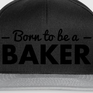born to be a baker - Snapback Cap
