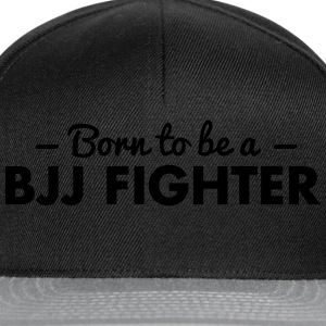 born to be a bjj fighter - Snapback Cap