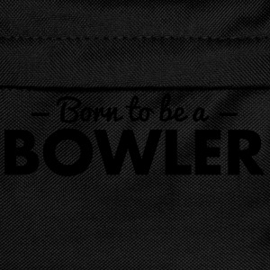 born to be a bowler - Kinder Rucksack
