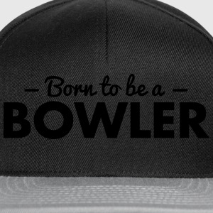 born to be a bowler - Snapback Cap