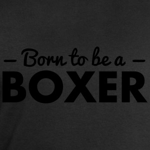 born to be a boxer - Men's Sweatshirt by Stanley & Stella