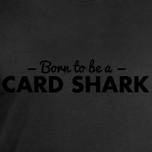 born to be a card shark - Men's Sweatshirt by Stanley & Stella