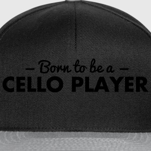 born to be a cello player - Snapback Cap